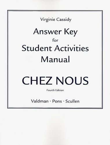 book Answer Key for the Student Activities Manual for Chez nous: Branch\u00C3\u00A9 sur le monde by Valdman, Albert, Pons, Cathy, Scullen, Mary Ellen (March 14, 2009) Paperback 4