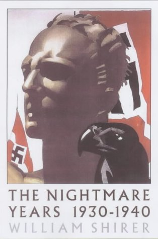 book The Nightmare Years 1930-1940 by William L. Shirer (19-Nov-2001) Paperback