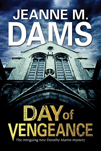 book Day of Vengeance: Dorothy Martin investigates murder in the cathedral (A Dorothy Martin Mystery)