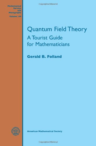 book Quantum Field Theory (Mathematical Surveys and Monographs)