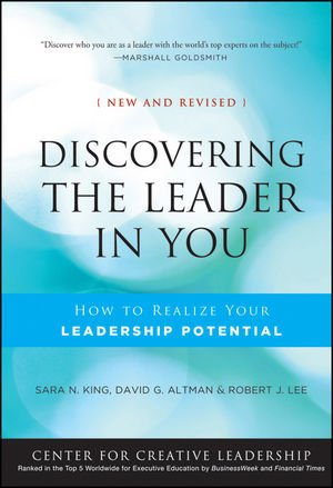book Discovering the Leader in You: How to Realize Your Leadership Potential (A Joint Publication of the Jossey-Bass Business & Management Series and the Center for Creative Leadership)