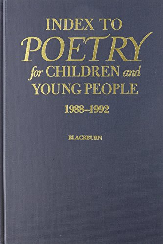 book Index to Poetry for Children and Young People, 1988-1992: A Title, Subject, Author, and First Line Index to Poetry in Collections for Children and Y
