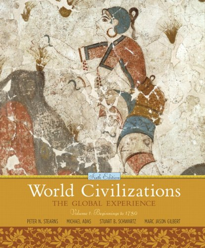 book World Civilizations: The Global Experience,  Volume 1 (6th Edition)