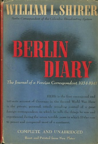 book Berlin Diary - The Journal of A Foreign Coresspondent 1934 - 1941