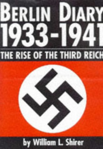 book Berlin Diary 1933-41: The Rise of the Third Reich