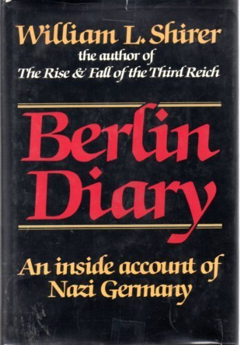 book Berlin Diary by William L. Shirer (1984) Hardcover