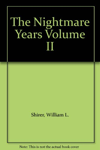book The Nightmare Years Volume II