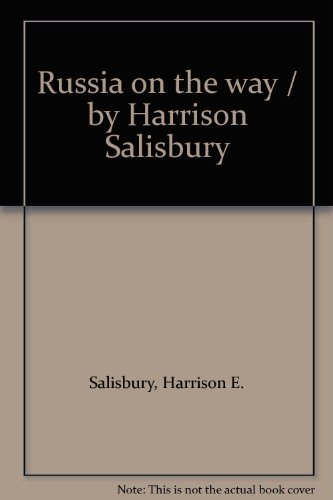 book Russia on the way \/ by Harrison Salisbury