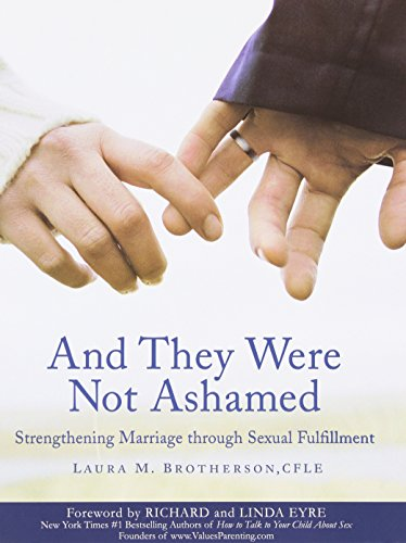 book And They Were Not Ashamed: Strengthening Marriage through Sexual Fulfillment