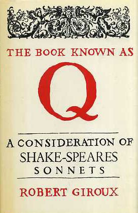 book Book Known as Q: Consideration of Shakespeare\'s Sonnets