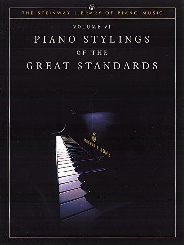book Piano Stylings Of The Great Standards Vol. VI (The Steinway Library of Piano Music) by Edward Shanapy (2007) Paperback