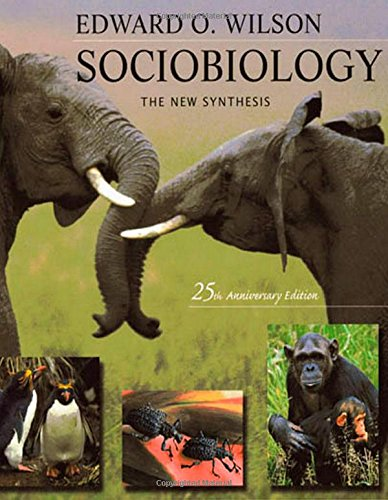 book Sociobiology: The New Synthesis, Twenty-Fifth Anniversary Edition