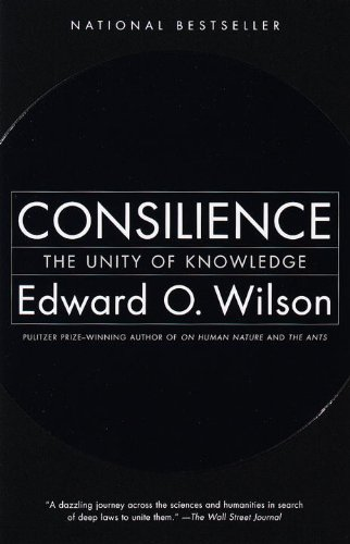 book Consilience: The Unity of Knowledge