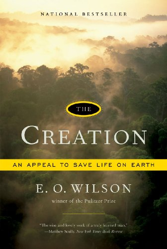 book The Creation: An Appeal to Save Life on Earth
