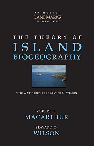 book The Theory of Island Biogeography (Princeton Landmarks in Biology)