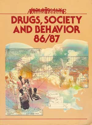 book Drugs, Society and Behavior 86\/87: Annual Edition