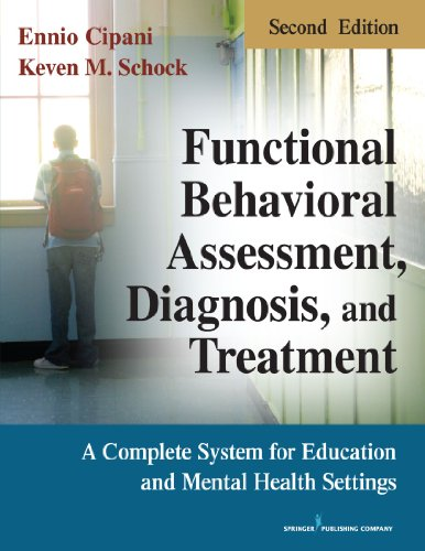 book Functional Behavioral Assessment, Diagnosis, and Treatment, Second Edition: A Complete System for Education and Mental Health Settings