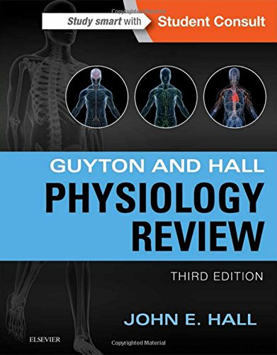 book Guyton & Hall Physiology Review, 3e (Guyton Physiology)