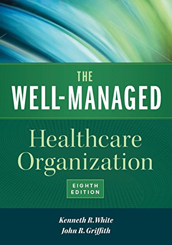 book The Well-Managed Healthcare Organization, Eighth Edition