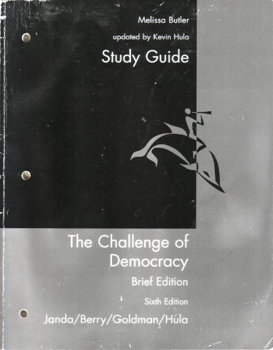 book Study Guide for Janda/Berry/Goldman/Hula's The Challenge of Democracy: Brief Edition, 2008 Update Edition, 6th