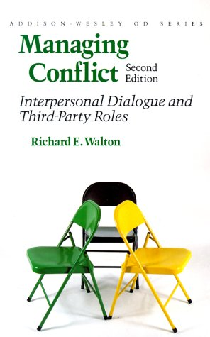 book Managing Conflict: Interpersonal Dialogue and Third-Party Roles (Prentice Hall Organizational Development Series) (2nd Edition)