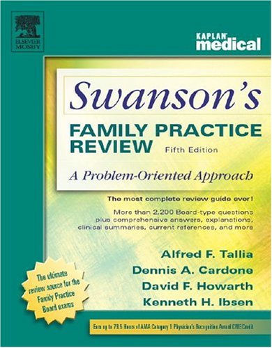 book Swanson\'s Family Practice Review: A Problem-Oriented Approach, Fifth Edition