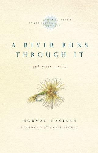 book A River Runs Through It and Other Stories, Twenty-fifth Anniversary Edition