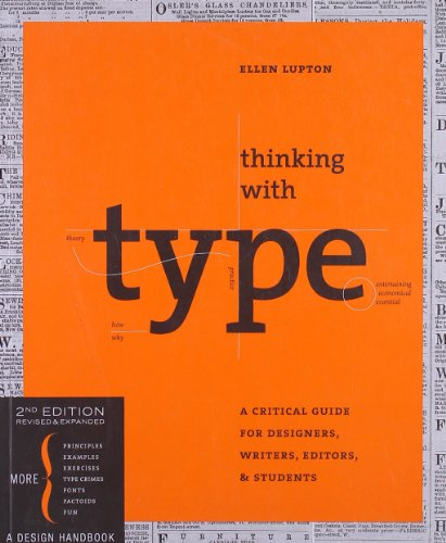 book Thinking with Type, 2nd revised and expanded edition: A Critical Guide for Designers, Writers, Editors, & Students