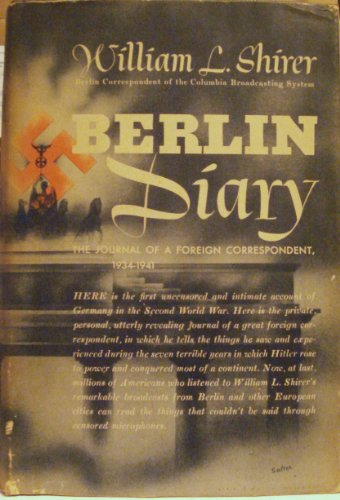 book BERLIN DIARY, the Journal of a Foreign Correspondedt 1934-1941