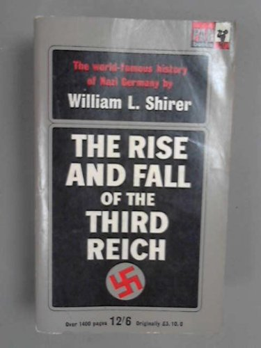 book The Rise and Fall of the Third Reich. A history of Nazi Germany, etc