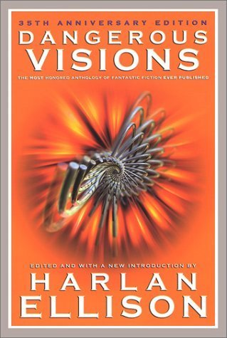 book Dangerous Visions: The 35th Anniversary Edition Hardcover - October 22, 2002