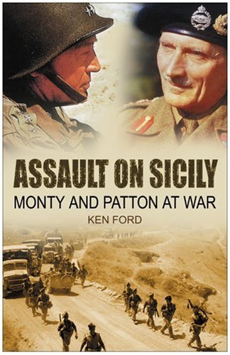 book Assault on Sicily: Monty and Patton at War