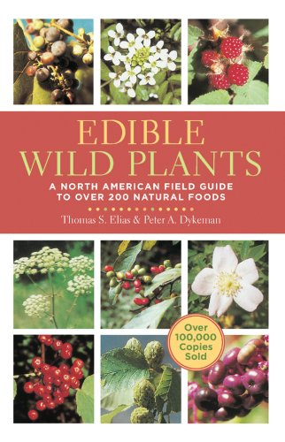 book Edible Wild Plants: A North American Field Guide to Over 200 Natural Foods