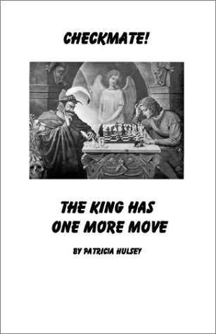 book Checkmate: The King Has One More Move