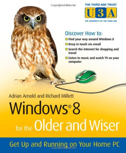 book Windows 8 for the Older and Wiser: Get Up and Running on Your Computer