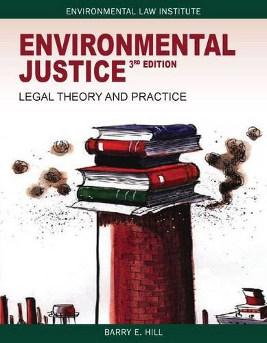 book Environmental Justice: Legal Theory and Practice, 3d (Environmental Law Institute)