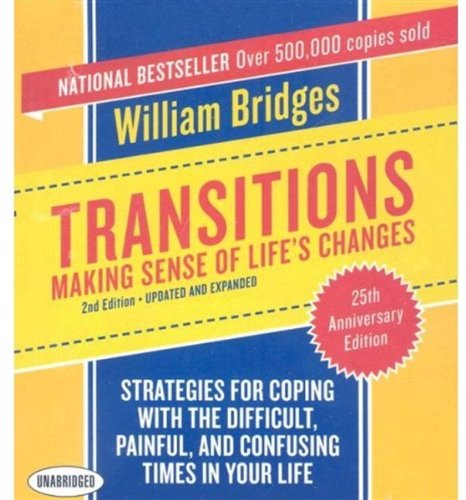 book Transitions: Making Sense of Life\'s Changes, 2nd Edition - Updated and Expanded (Your Coach in a Box)