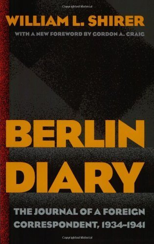 book Berlin Diary: The Journal of a Foreign Correspondent, 1934-1941 by Shirer, William L. (2002) Paperback