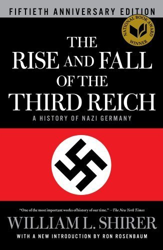 book The Rise and Fall of the Third Reich: A History of Nazi Germany by Shirer, William L. (2011) Hardcover