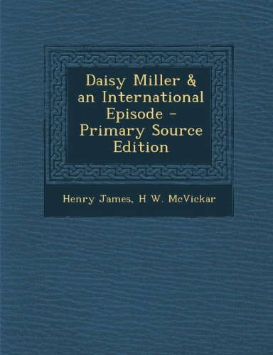 book Daisy Miller & an International Episode - Primary Source Edition