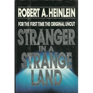 book Stranger in a Strange Land For the First Time the Original Uncut