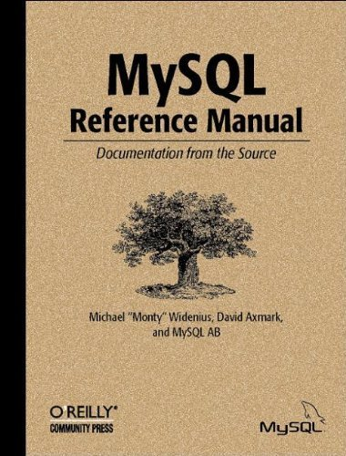 book MySQL Reference Manual 1st edition by Michael Widenius, David Axmark, MySQL AB (2002) Paperback