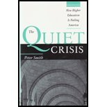 book The Quiet Crisis- How Higher Education Is Failing America by Smith,Peter. [2008] Hardcover