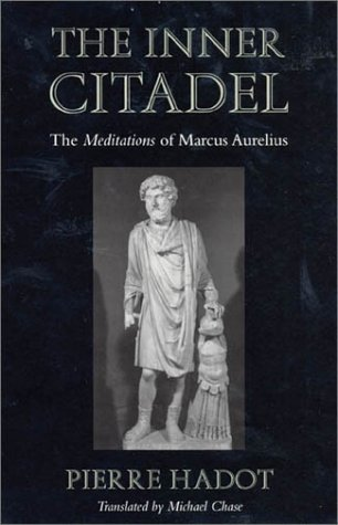 book The Inner Citadel: The <i>Meditations<\/i> of Marcus Aurelius (Meditations of Marcus Aurelius)