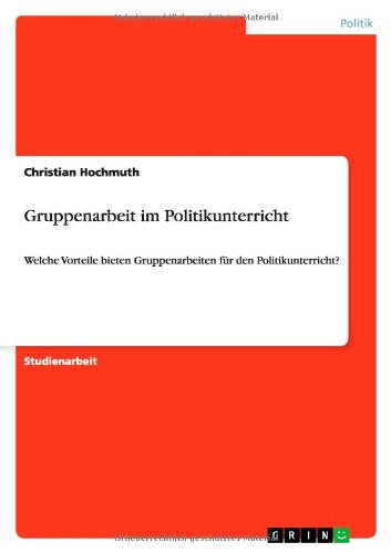 book Gruppenarbeit Im Politikunterricht (German Edition)
