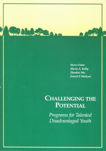 book Challenging the Potential: Programs for Talented Disadvantaged Youth
