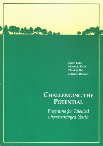 book Challenging the Potential: Programs for Talented Disadvantaged Youth by Oden Sherri Kelly Mario A. Ma Zhenkui Weikart David P. (1991-12-01) Paperback