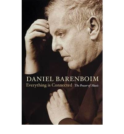 book [(Everything is Connected: The Power of Music )] [Author: Daniel Barenboim] [Nov-2009]