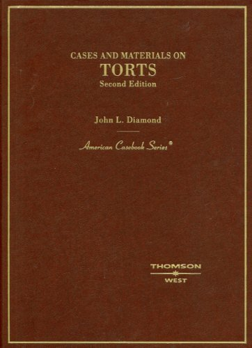 book By John L. Diamond - Diamond\'s Cases and Materials on Torts, 2d: 2nd (second) Edition