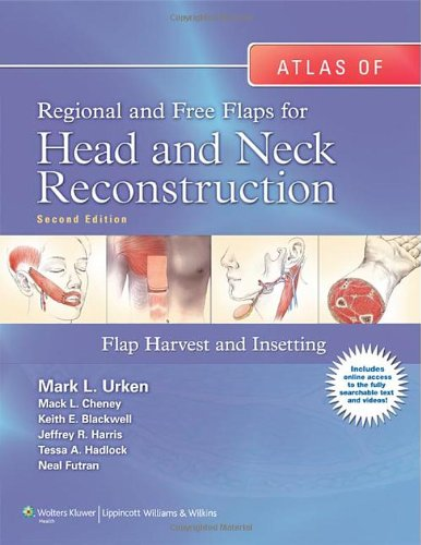 book Atlas of  Regional and Free Flaps for Head and Neck Reconstruction: Flap Harvest and Insetting